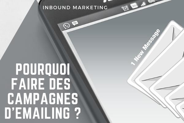Pourquoi faire des campagnes emailing ?