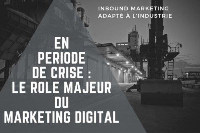En période de crise : rôle majeur du Marketing Digital
